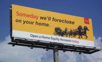 Wells-fargo-billboard-someday-well-foreclose-on-your-home
