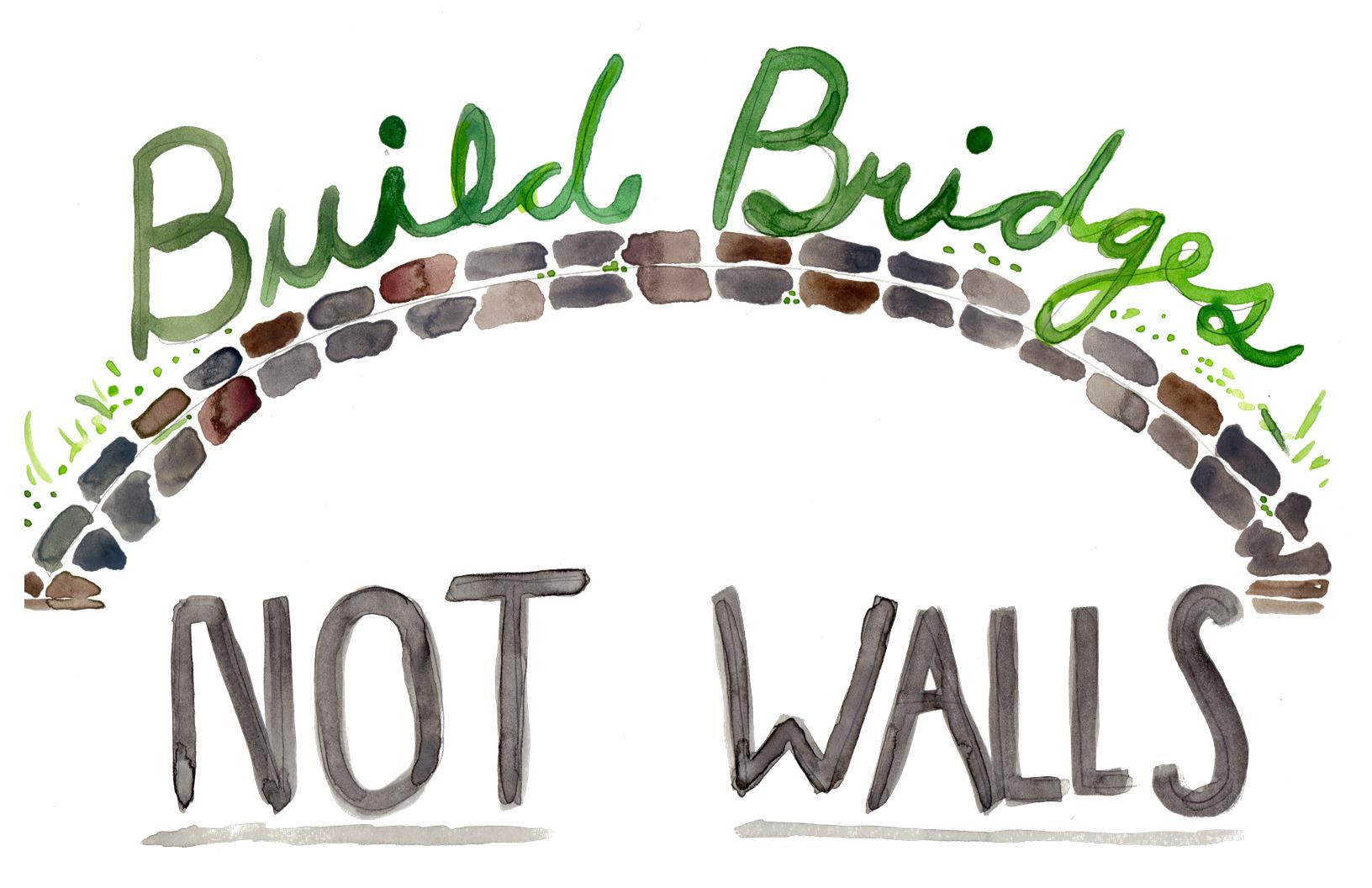 Build-bridges-not-walls