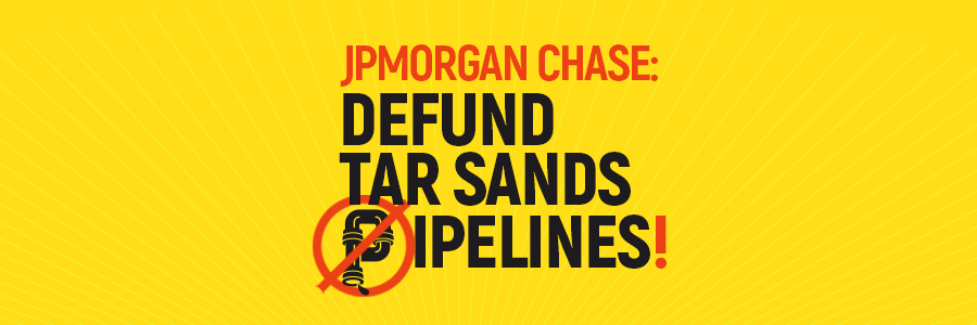 Defundpipelines-banner_jpmorgan
