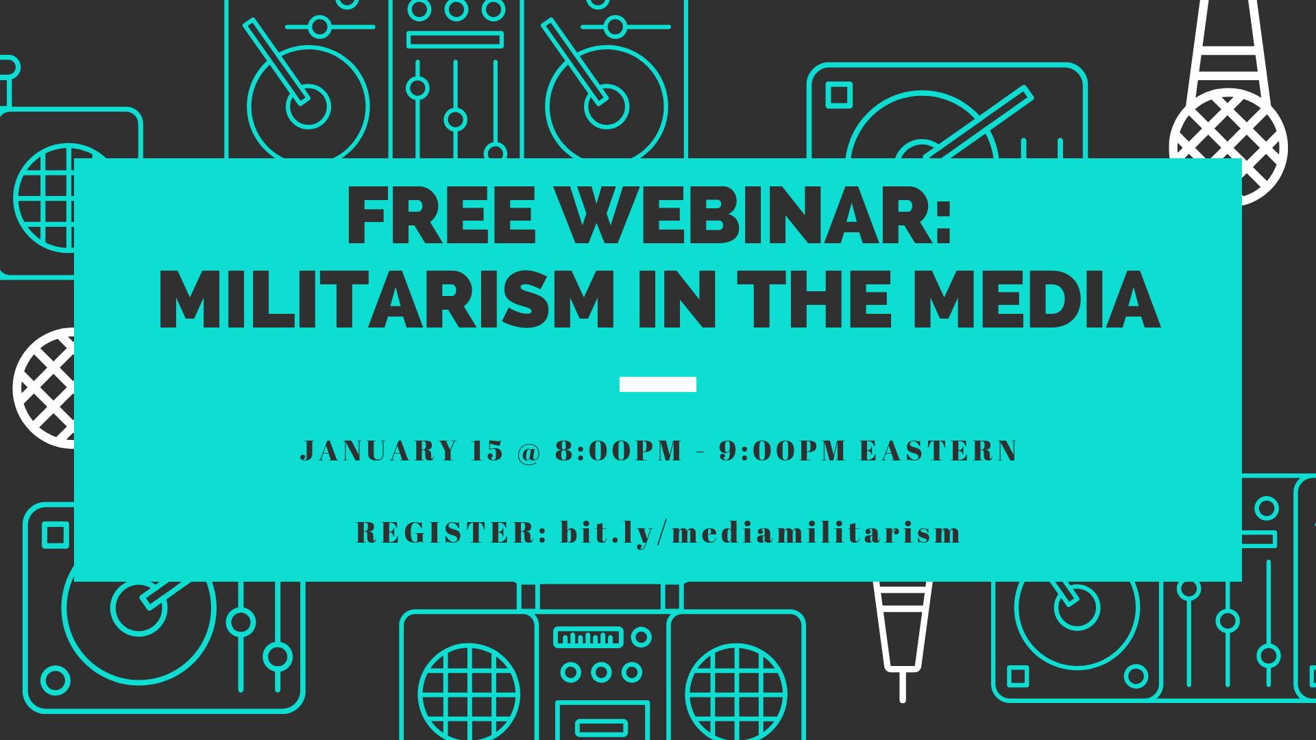 Free_webinar__militarism_in_the_media