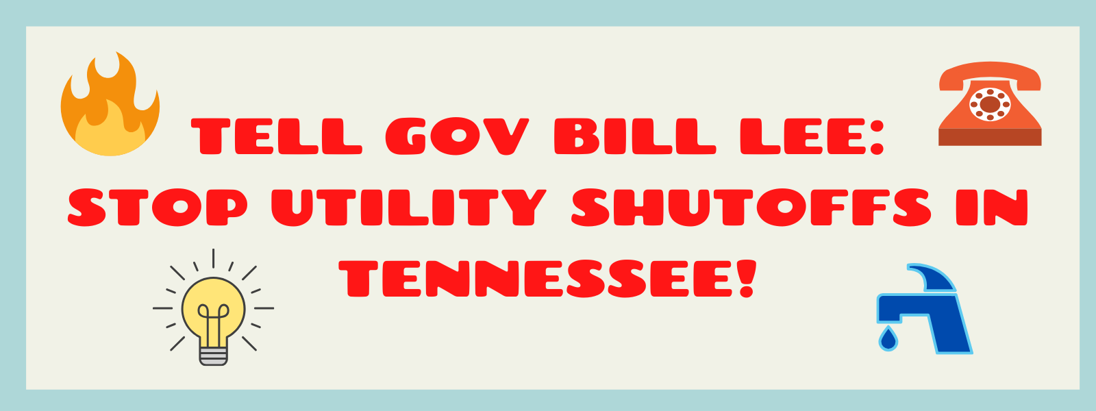 Tell_bill_lee__stop_utilty_shutoffs_in_tennessee!_(2)