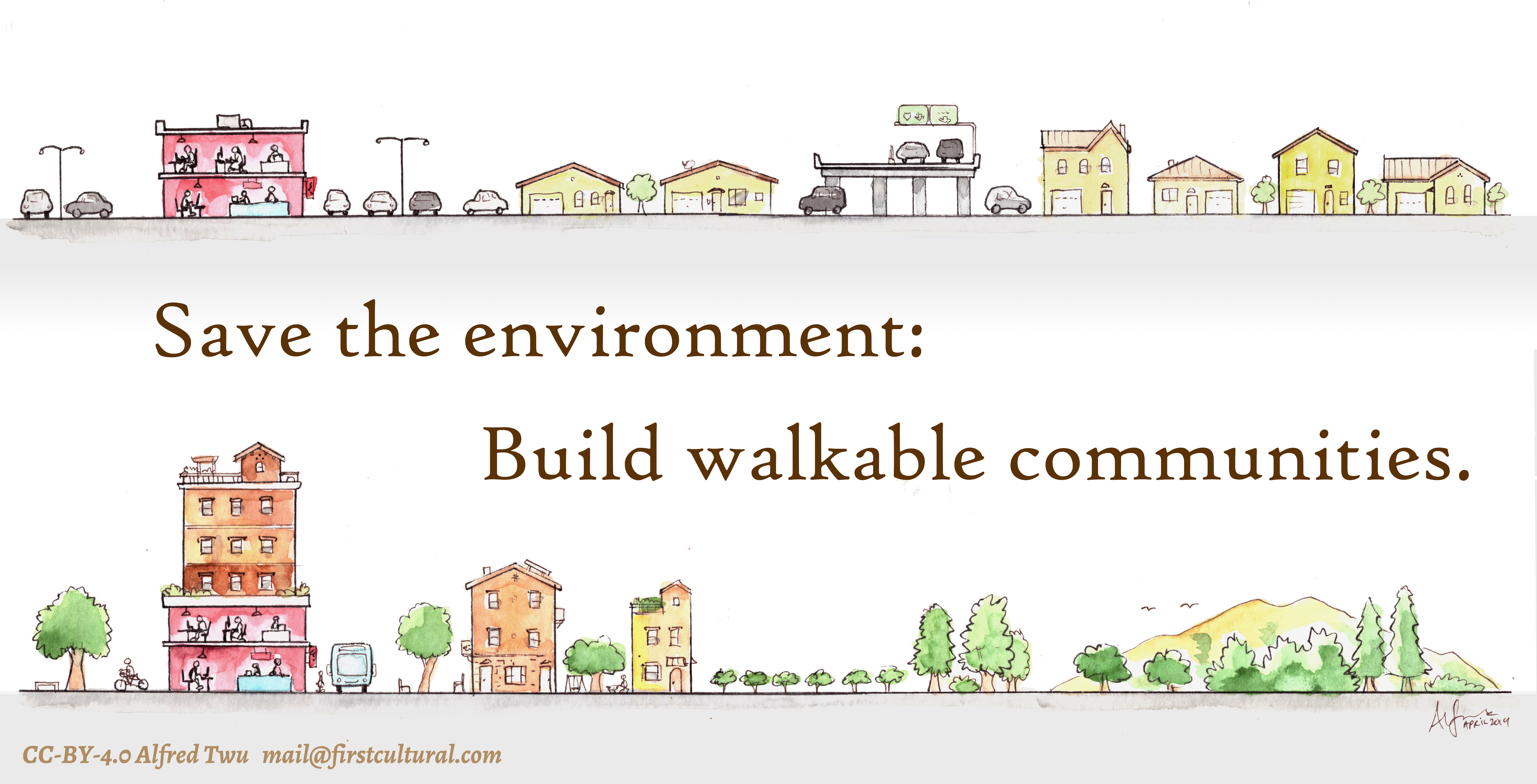 Save the Environment: Build Walkable Communities