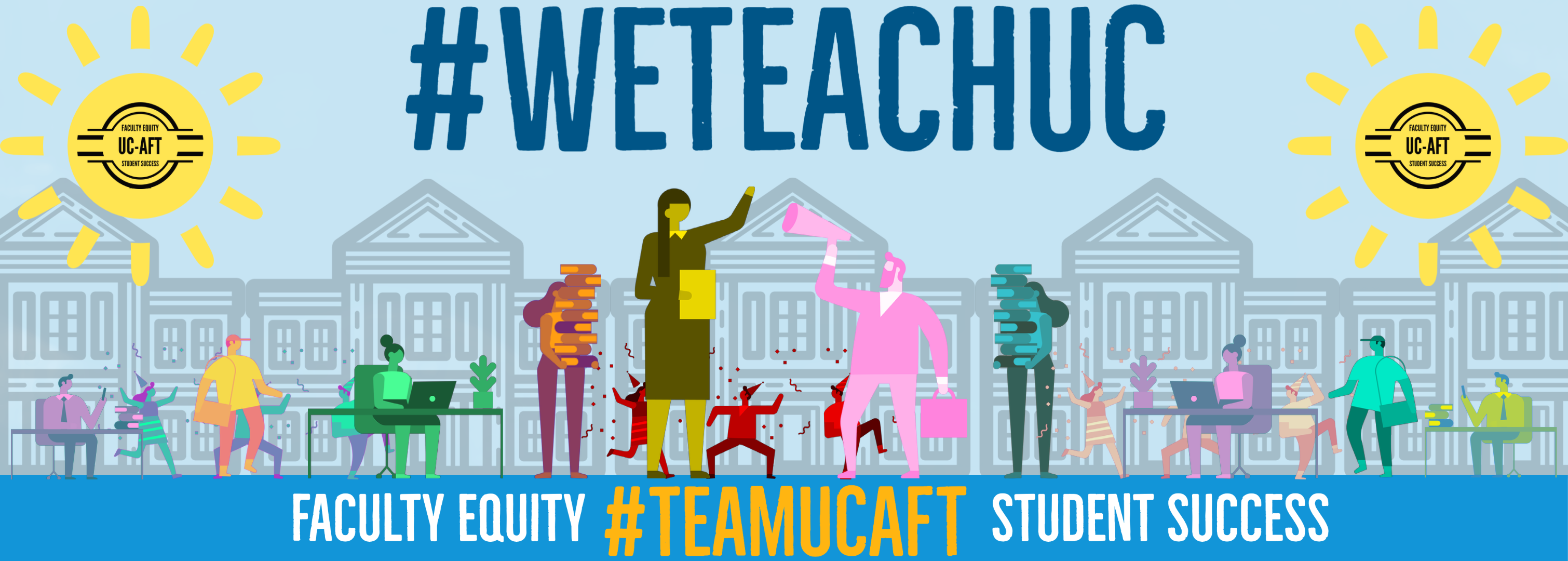 We Teach UC - Faculty Equity Student Success
