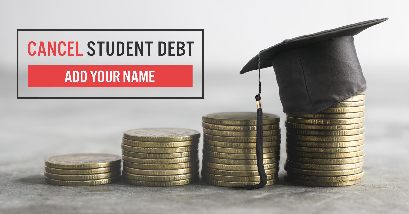 Cancel student debt
