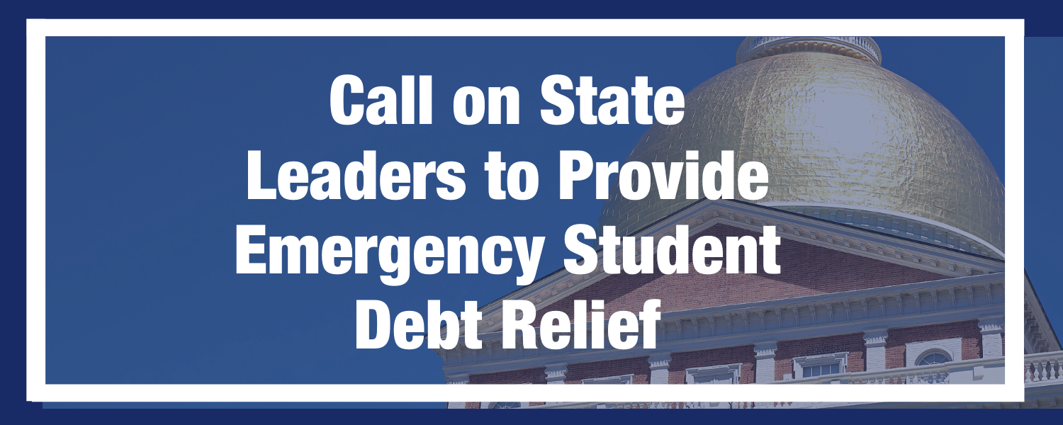 Call_on_state_leaders_to_provide_emergency_student_debt_relief
