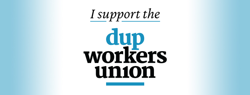 """A banner image that reads """"I support the DUP Workers Union"""""""