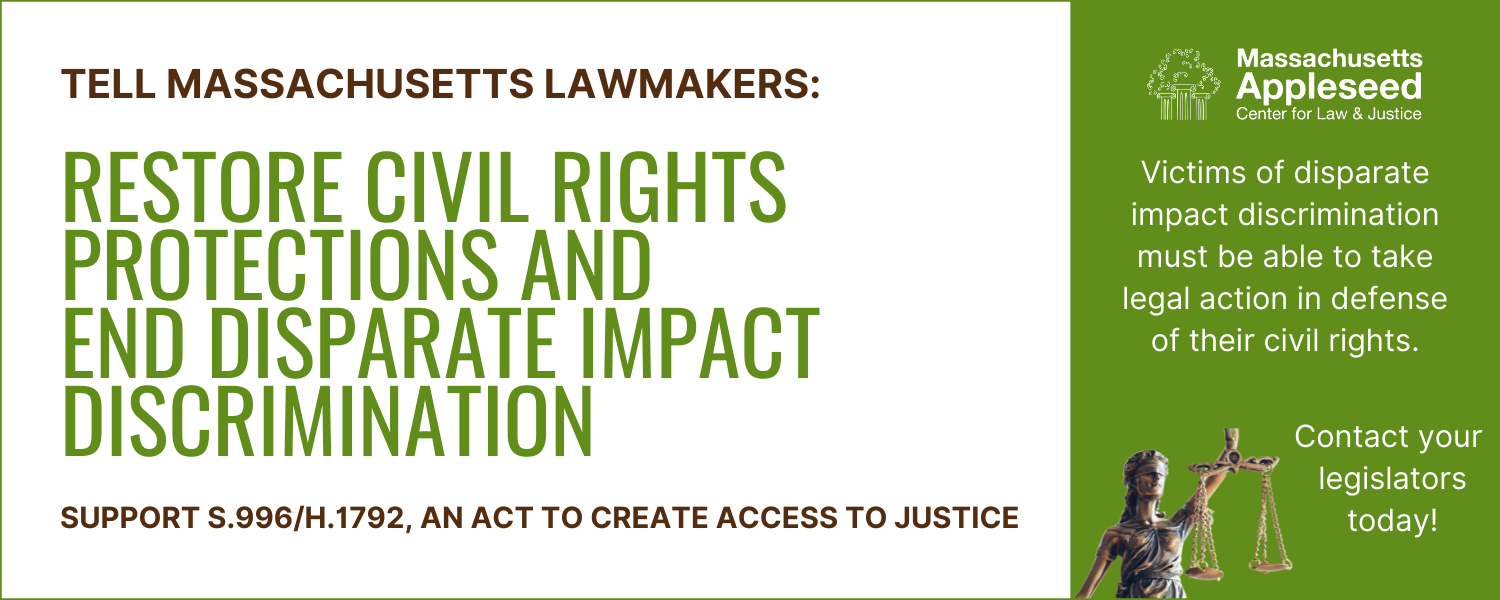 Tell Massachusetts Lawmakers: Restore Civil Rights Protections and End Disparate Impact Discrimination