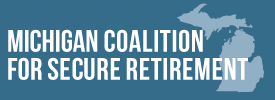 Michigan Coalition for Secure Retirement