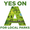 Yes on A for LA Parks