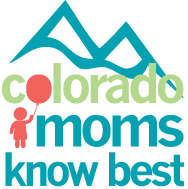 Colorado Moms Know Best