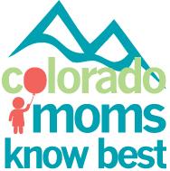 Colorado Moms Know Best