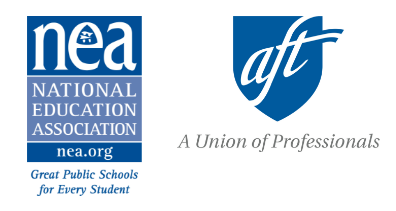 National Education Association & American Federation of Teachers