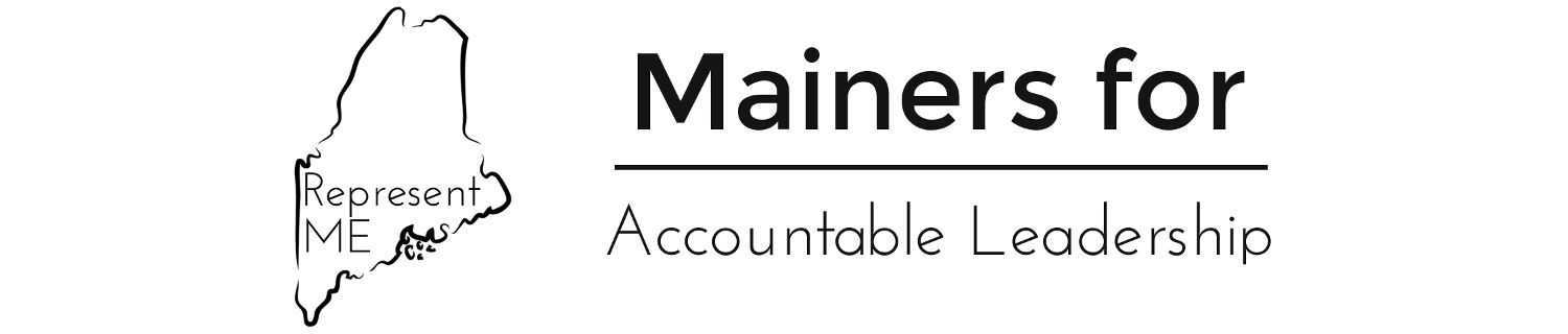 Mainers for Accountable Leadership