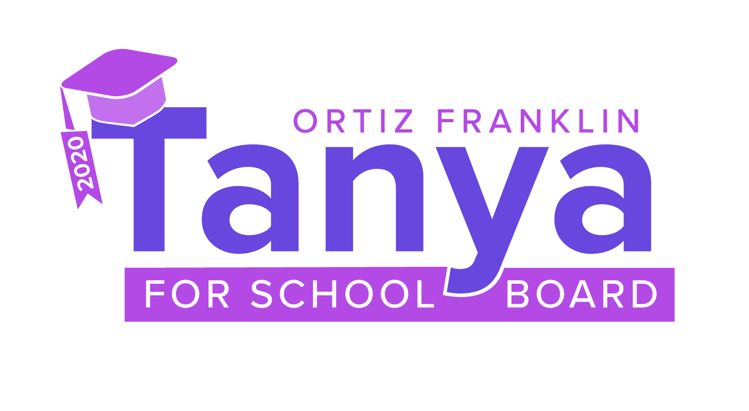 Tanya Ortiz Franklin for School Board 2020