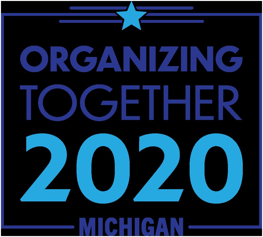 Michigan Organizing Together 2020