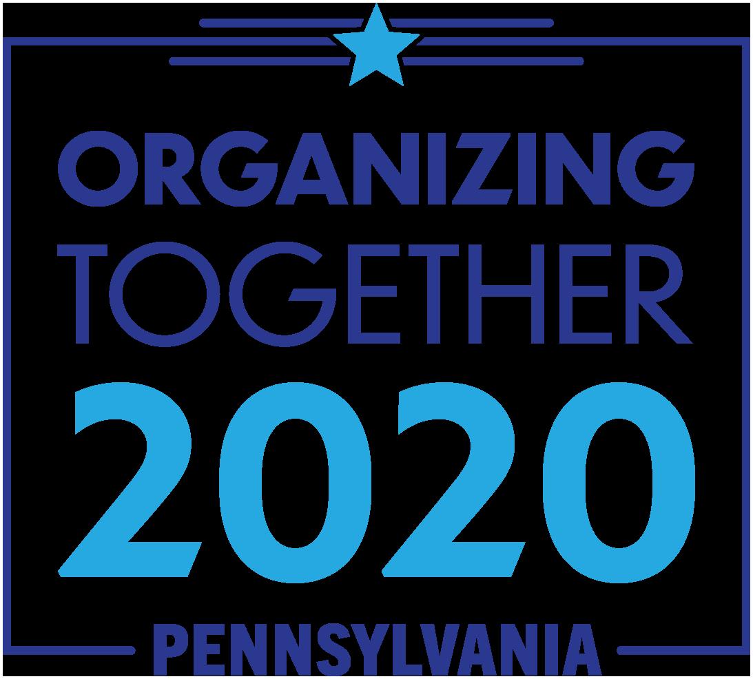 Pennsylvania Organizing Together 2020