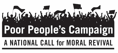 A Poor People's Campaign: A National Call for Moral Revival