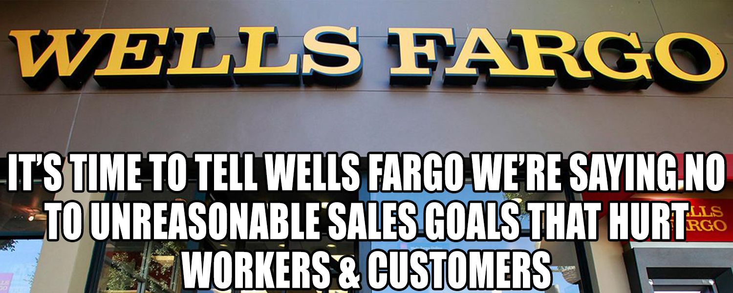 Wells Fargo: End the Obsession with Sales Goals