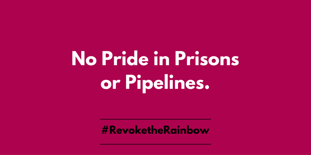 No_pride_in_prisons_or_pipelines.