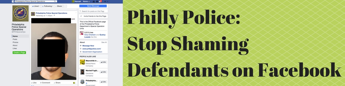 Phillypolice-_stop_shaming_defendants_on_facebook