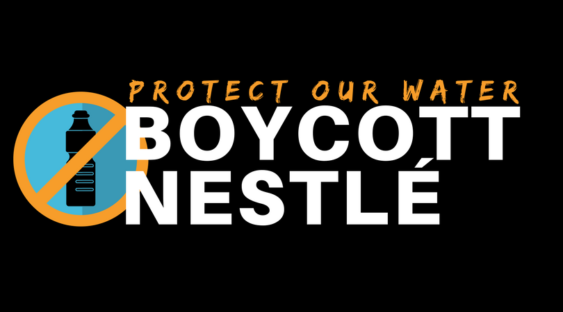 SIGN AND SHARE: PROTECT OUR WATER! Boycott Nestlé!