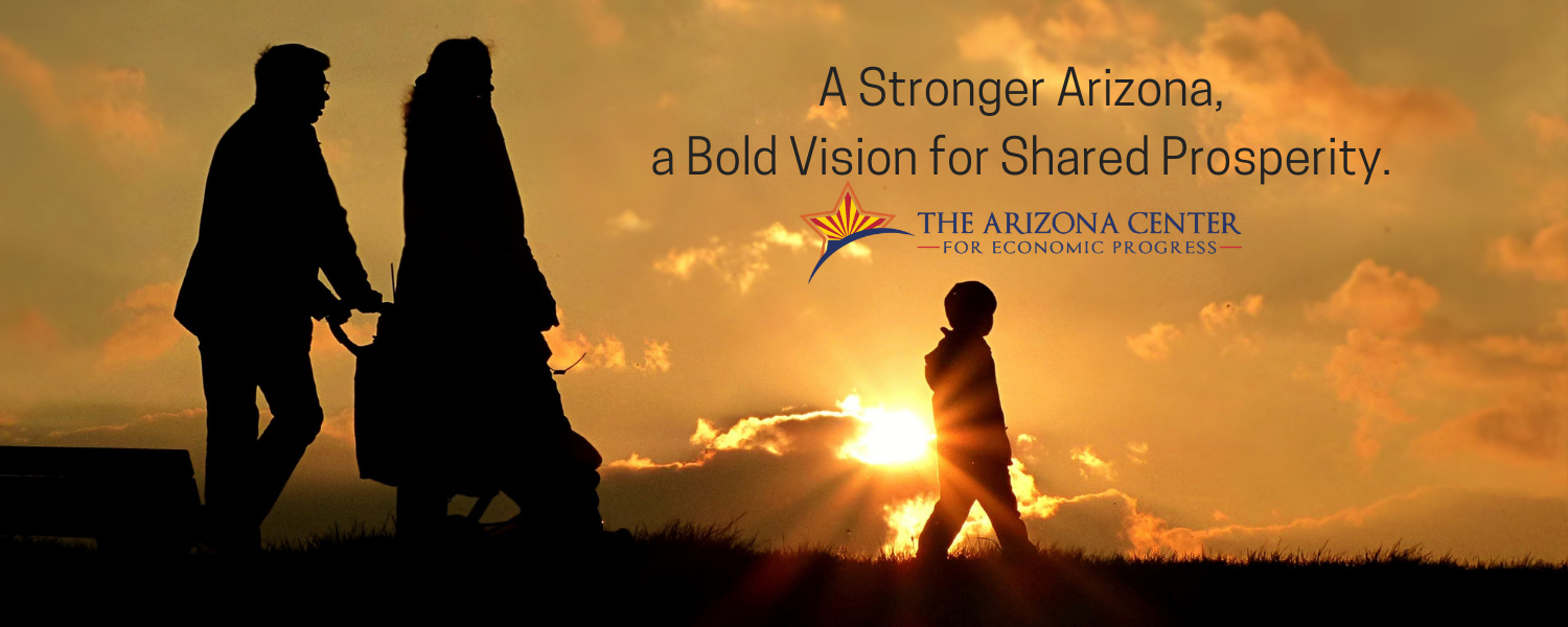 Now is the Time. A Stronger Arizona, a Bold Vision for ...