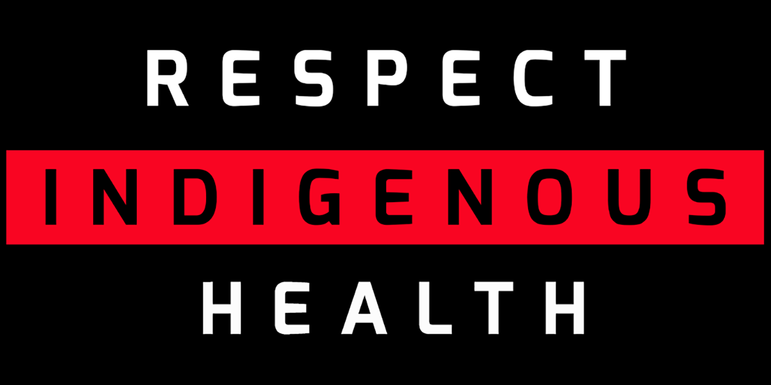 Respectindigenoushealthactionnetwork