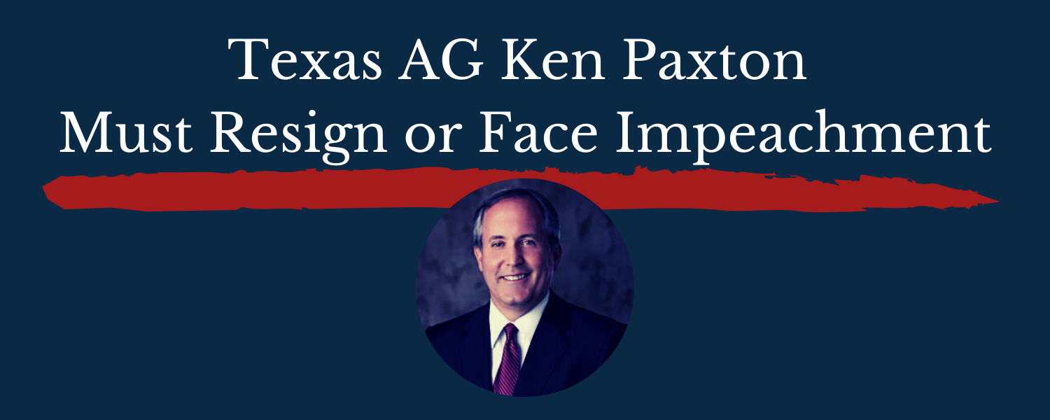 Texas_attorney_general_ken_paxton_must_resign_or_be_removed_from_office_(2)