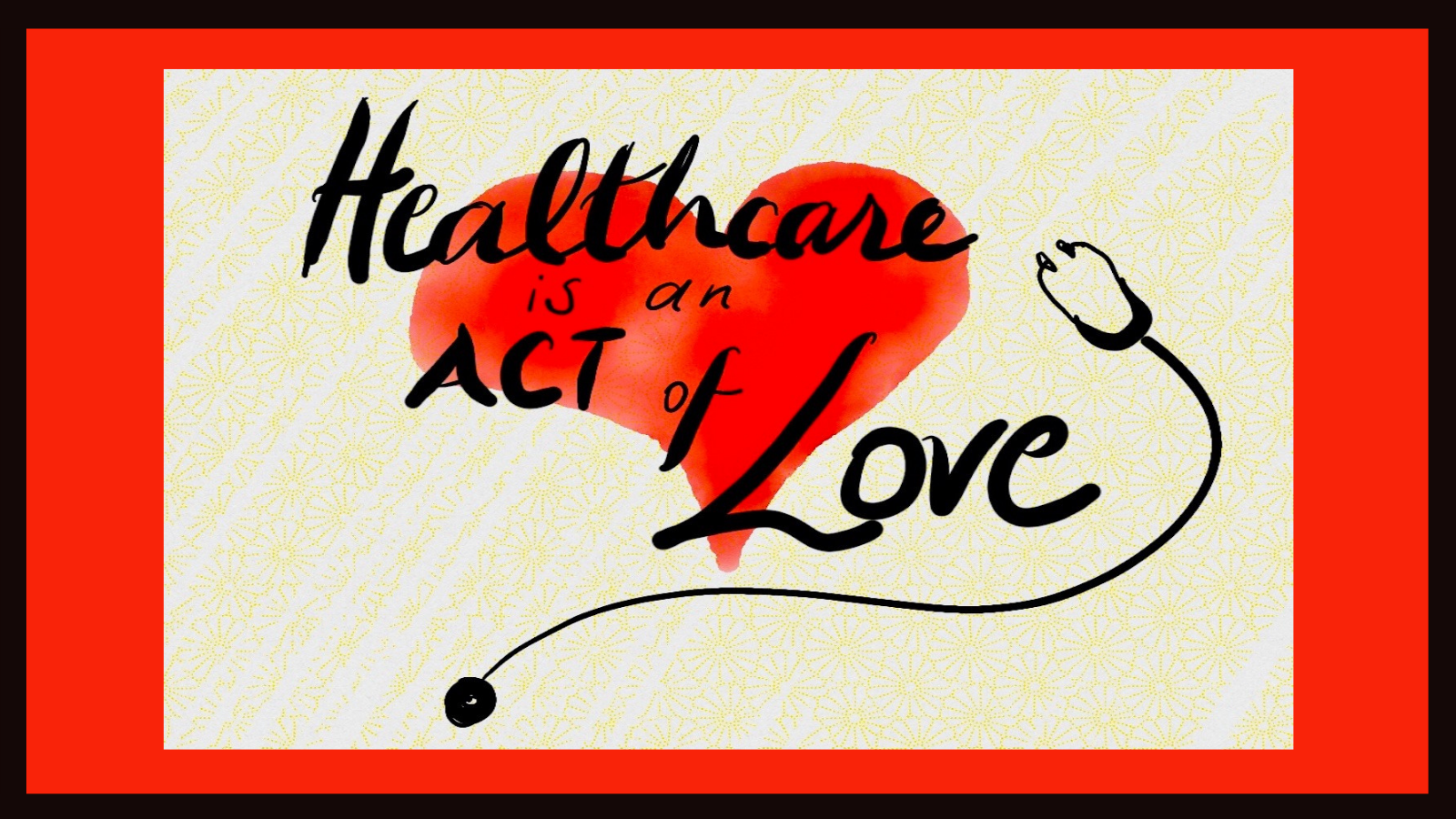 Tw_healthcare_is_an_act_of_love