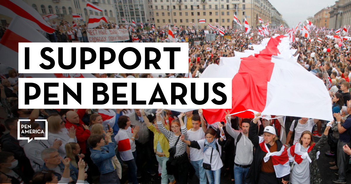 An image protesters in Belarus with a text overlay reading: I support PEN Belarus
