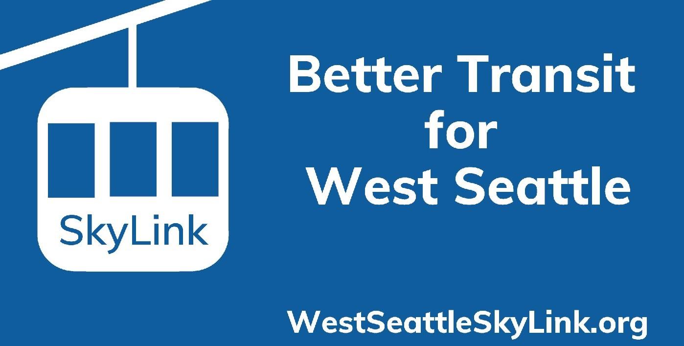 Better Transit for West Seattle - West Seattle SkyLink