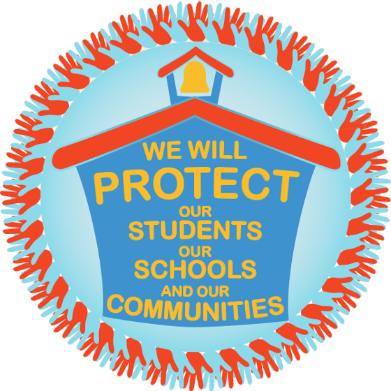 Tagline: We will PROTECT our students, our schools and our communities.