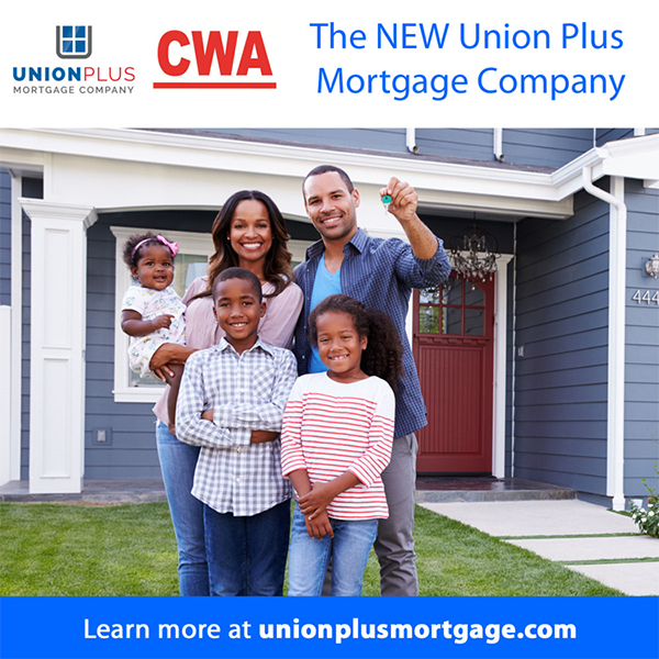 Union Plus Benefits >> New Unionplus Benefits For Cwa Members Communications