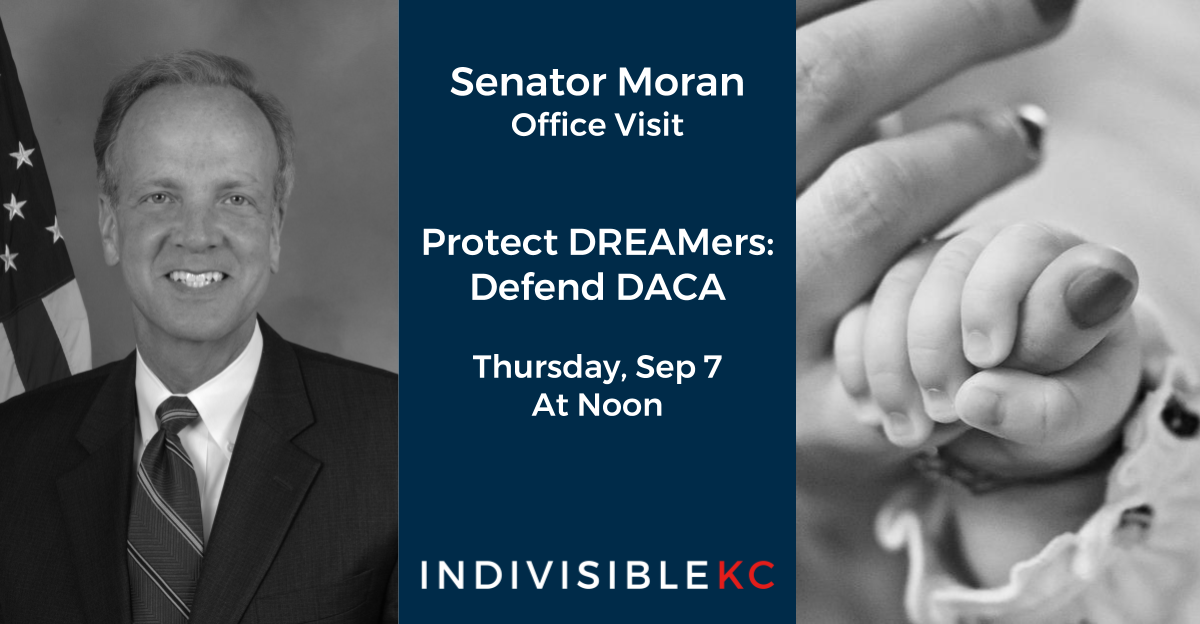 Moran Office Visit: Defend DACA