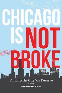"""Chicago Is Not Broke"""