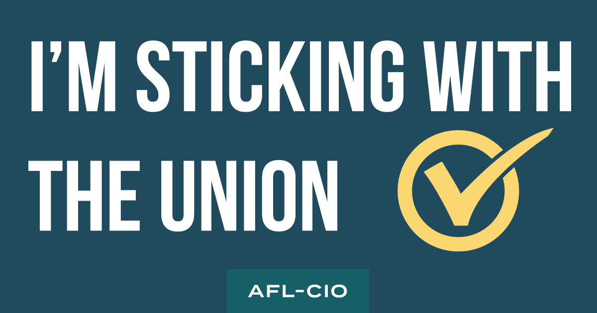 I'm sticking with the union!