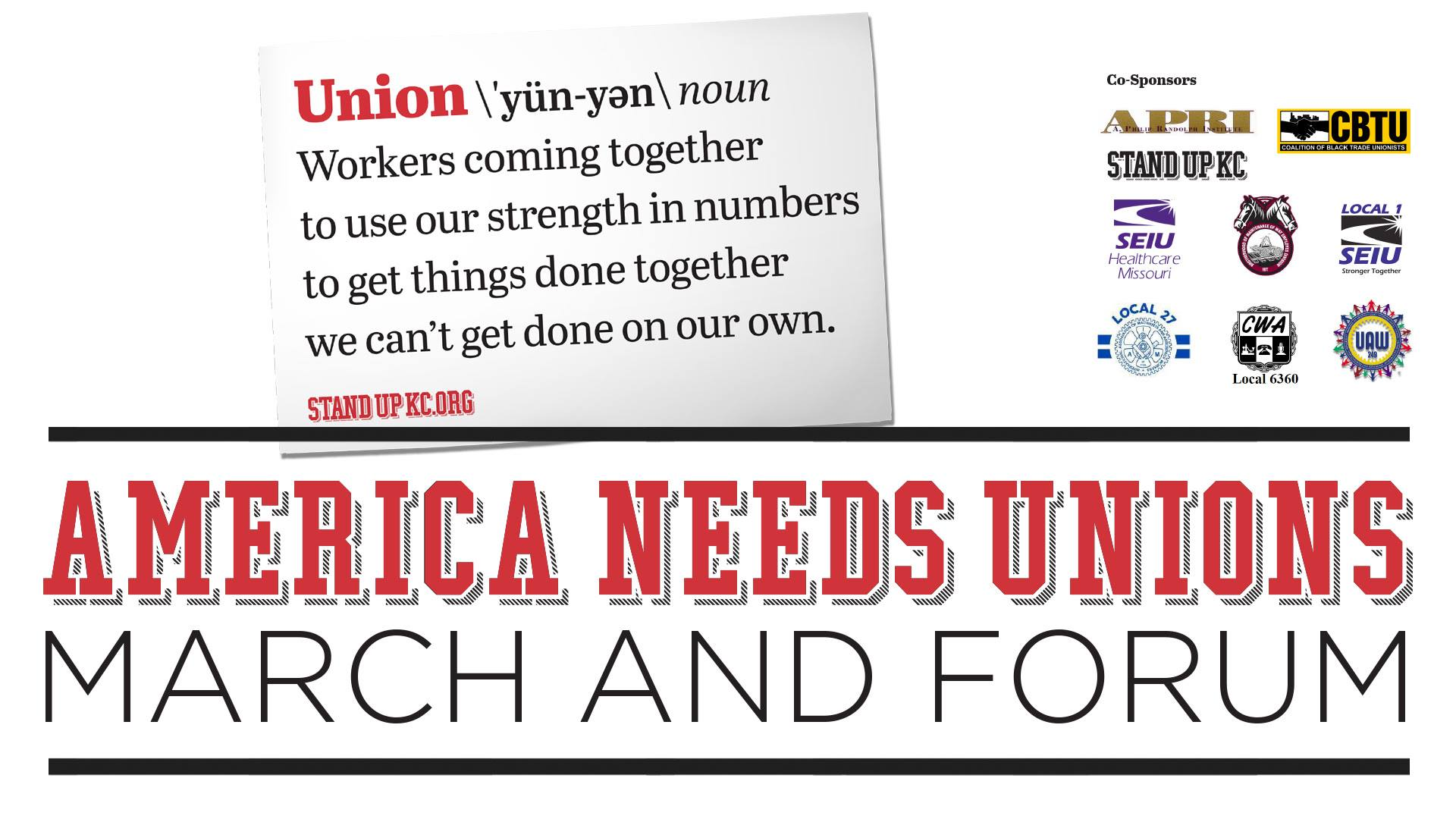 America Needs Unions: March and Forum