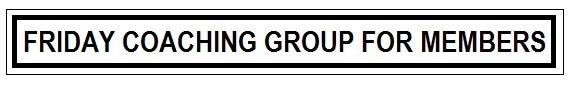 Friday Coaching Group For Members