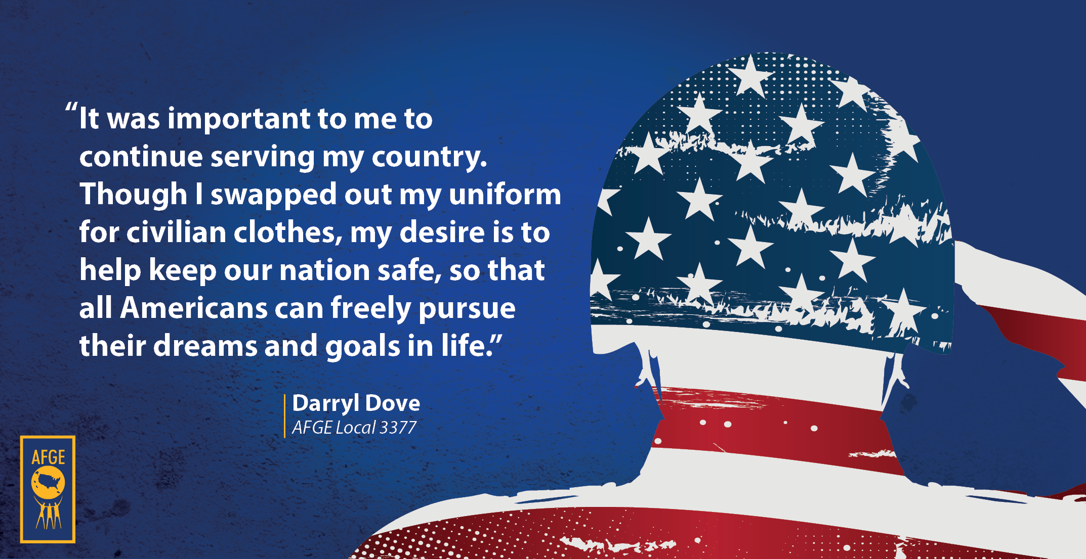 Quote from Darrly Dove of AFGE Local 3377