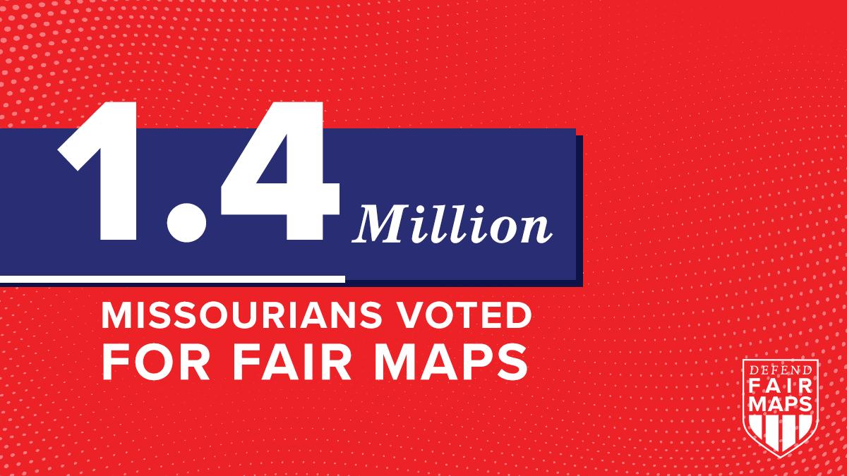 1.5 million Missourians voted for fair maps