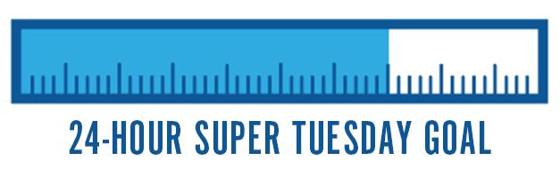 24-Hour Super Tuesday Goal