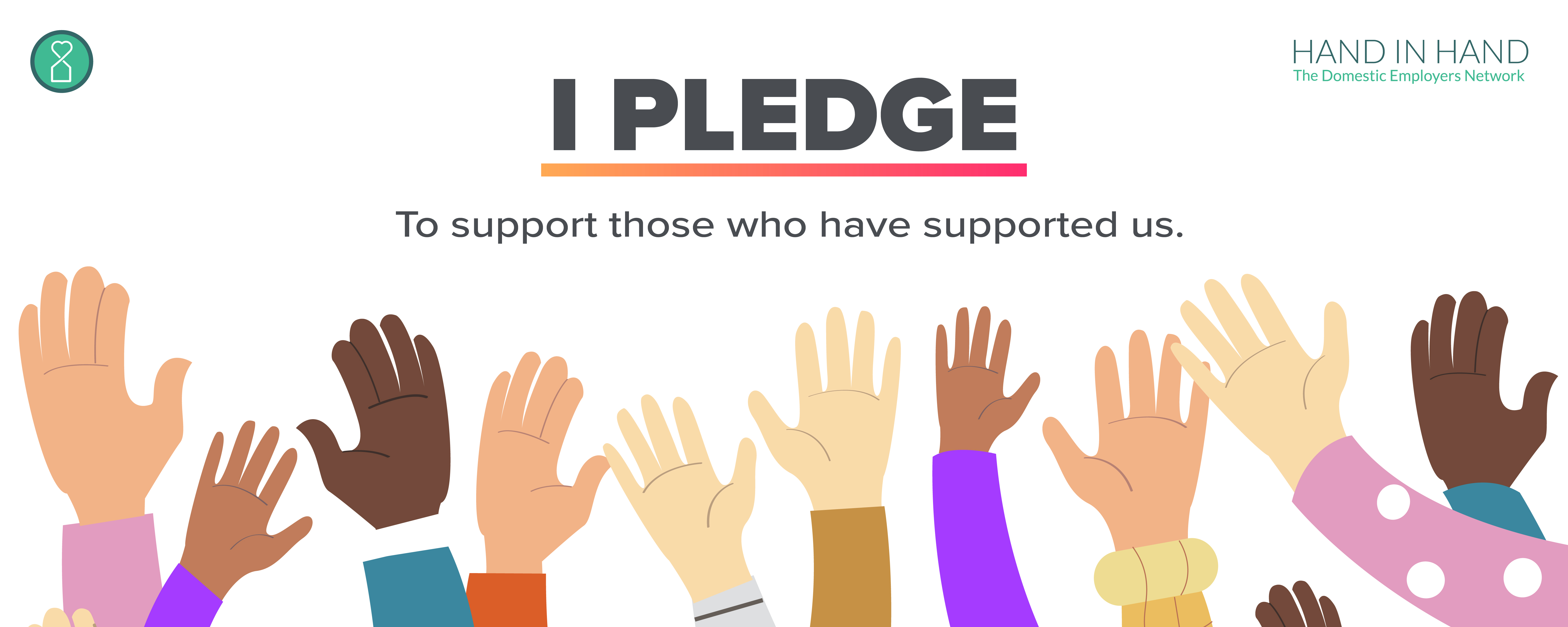 I pledge to support those who support us.  Illustrated hands raised.