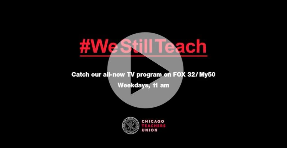 #WeStillTeach TV