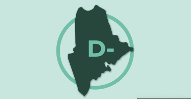 Maine has been rated a D-minus