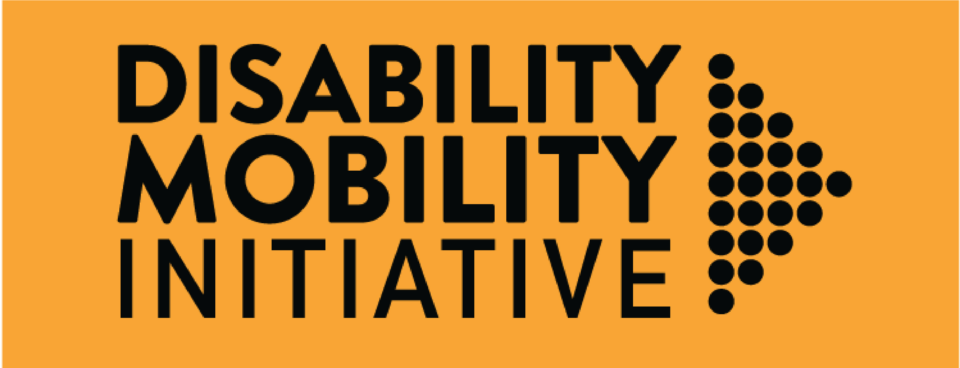 """Orange background with text in black that says, """"Disability Mobility Initiative"""" and an arrow to the right of the text."""