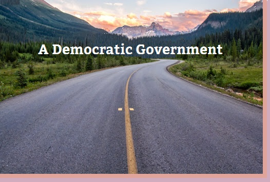 The Road to a Democratic Government