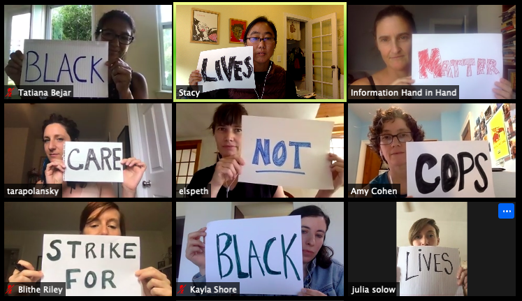 Grid of Zoom meeting each person holds a sign. Together slogans read, Black Lives Matter, Care Not Cops, Strike For Black Lives
