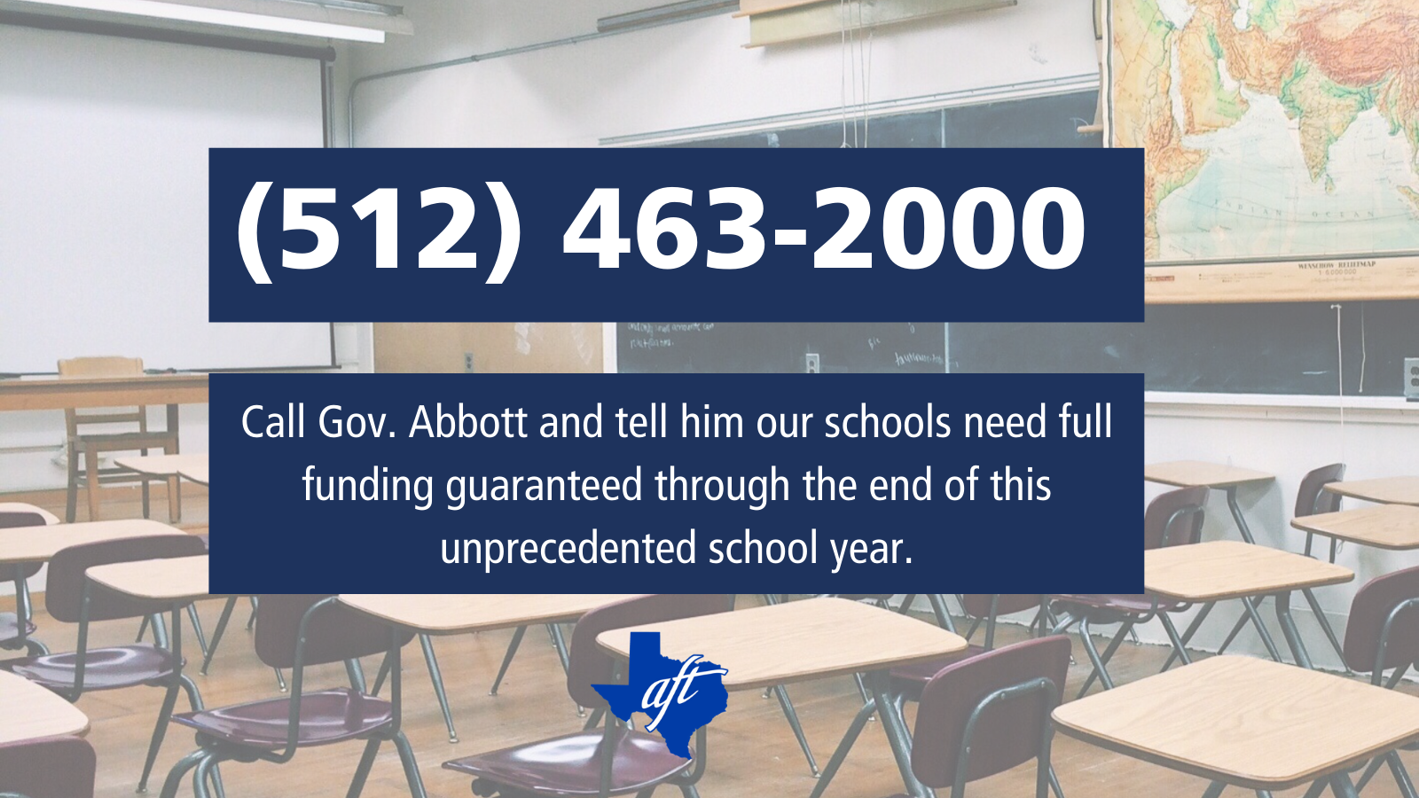 "Text says, ""Call Governor Abbott and tell him our schools need full funding guaranteed through the end of this unprecedented school year."" Phone number is 512 463 2000."