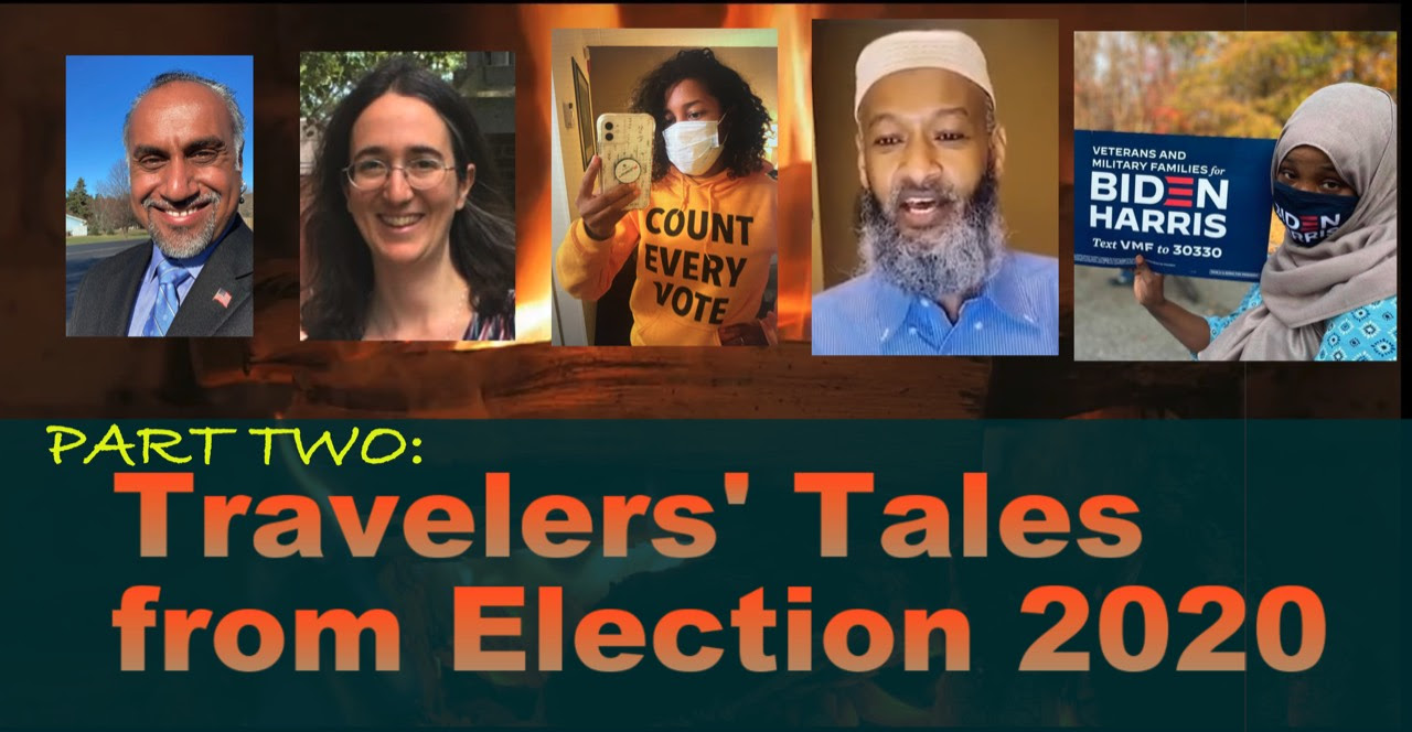 Election 2020 Travelers Tales II